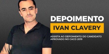 Depoimento de Ivan Clavery, aprovado no CACD 2019